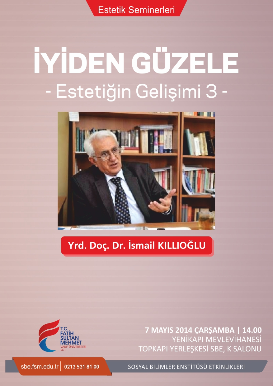 http://ebe.fatihsultan.edu.tr/resimler/upload/Iyiden-Guzele-Estetigin-Gelisimi-3-Semineri-1060514.jpg